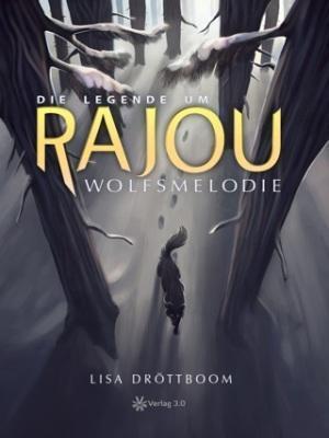 Frontcover_Rajou_Wolfsmelodie