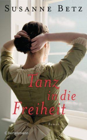Tanz in die Freiheit von Susanne Betz