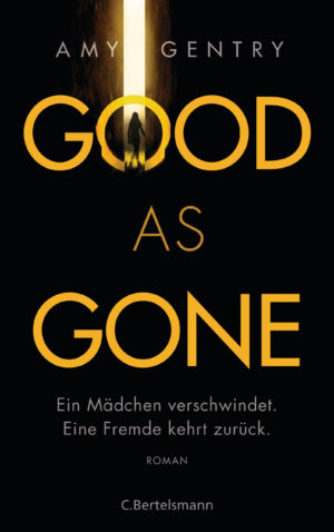 Good as Gone von Amy Gentry