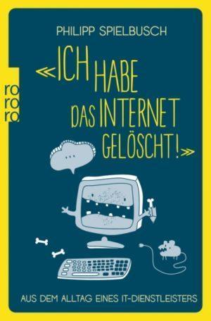"""Cover """"Ich habe das Internet gelöscht"""""""